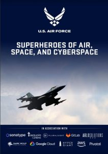 Text that reads U.S. Air Force, Superheroes of Air, Space, and Cyberspace over an image of a plane up in the clouds