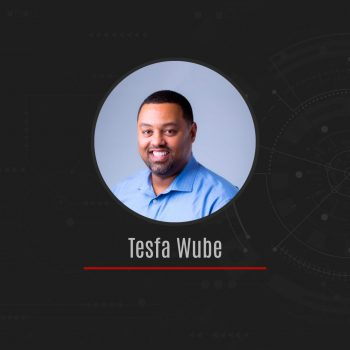 """""""It's been exciting to see Arlo's growth and help the company build its client portfolio. I'm proud to work here because the feedback I hear about our team's work inspires me every day. The company culture is one of excellence and it truly motivates me."""" -Tesfa Wube, Chief Growth Officer"""